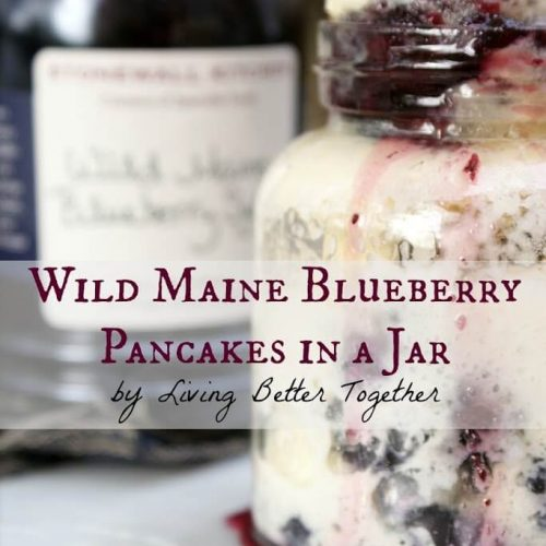 Wild Maine Blueberry Pancakes in a Jar