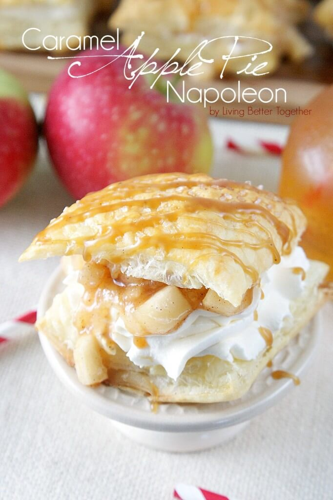 Caramel Apple Pie Napoleon - A simple and quick dessert pastry made with the flavors of the season!