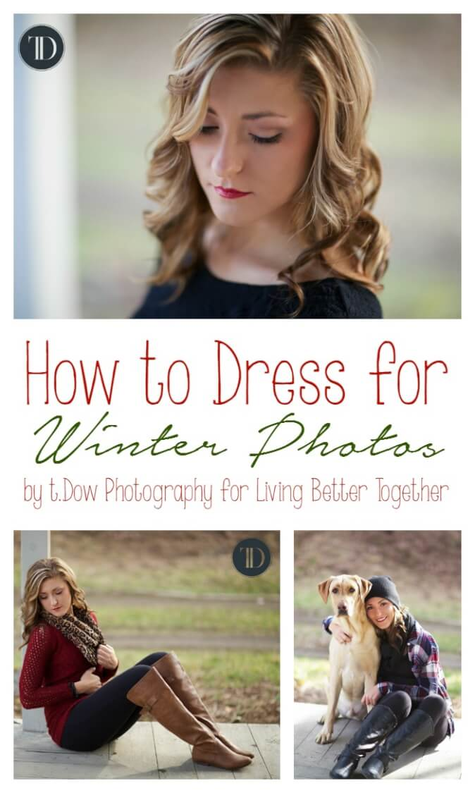 Tips and tricks on dressing for winter/Christmas photos from a professional photographer, look your best in photos that will deck the halls all year long! by t.Dow Photography for Living Better Together