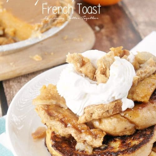 Deconstructed Pumpkin Pie French Toast