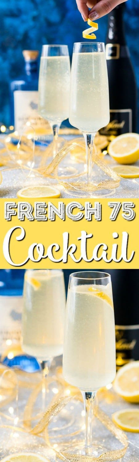 French 75 is a classic cocktail that combines bright citrus with the earthy notes of gin and the sparkle of champagne. A delicious drink recipe for parties, New Year's Eve, brunch, bridal showers and more!