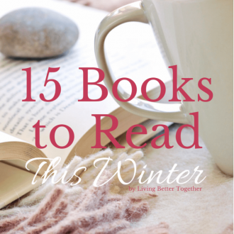 This list of 15 Books to Read this winter has a little something for everyone. Find your next great read and escape!