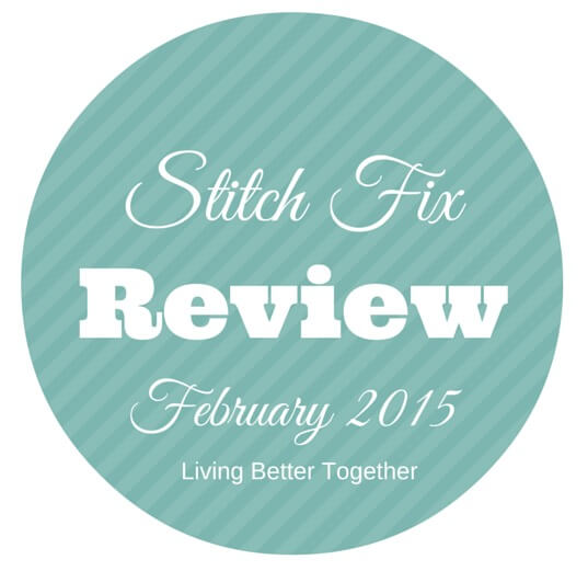 My Stitch Fix Review for February 2015 and some tips on what to do and what NOT to do.