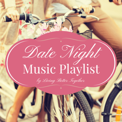 Date Night Music Playlist