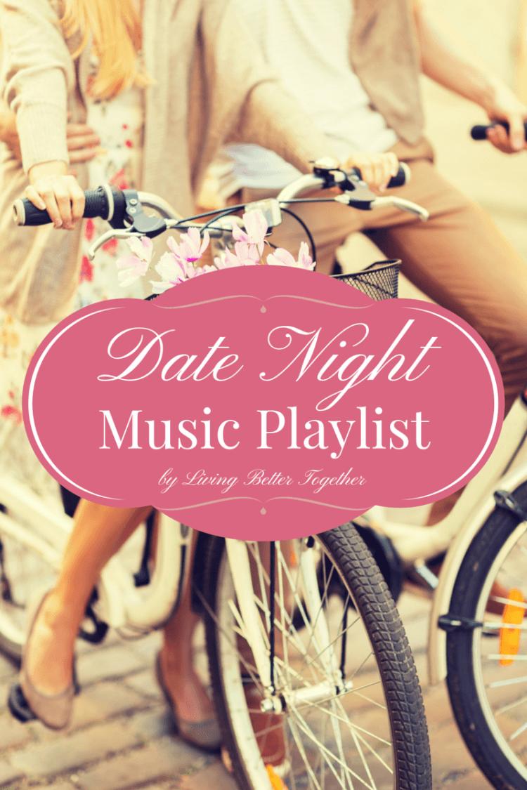 Date Night Music Playlist