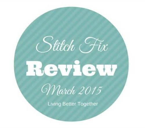 Stitch Fix Review March 2015