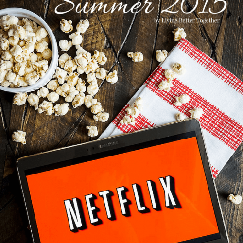 10 Indie Films to Watch on Netflix – Summer 2015