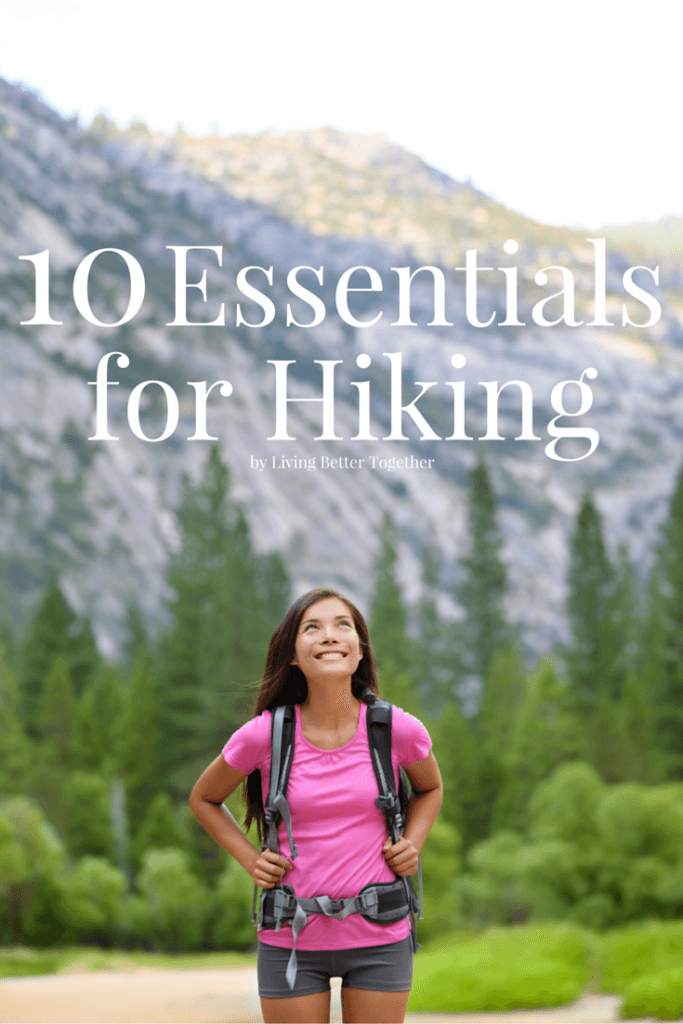 These 10 Essentials for Hiking will get you prepared to get outdoors and explore this beautiful world!