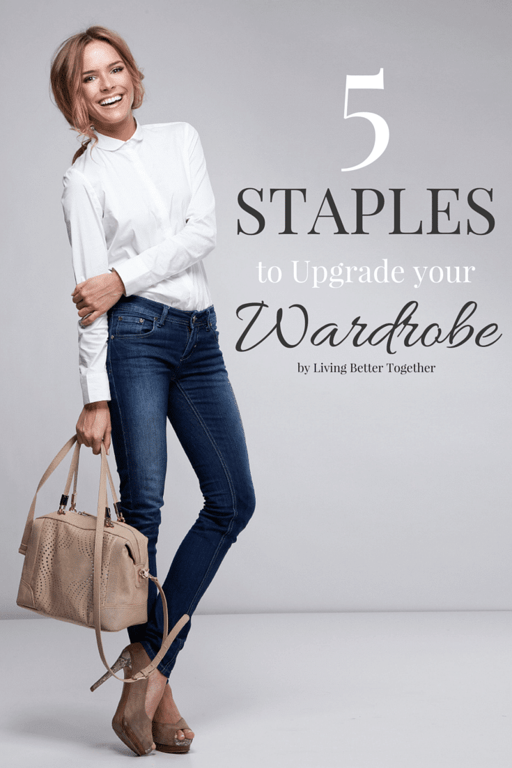 These 5 Staples will Upgrade your Wardrobe and make it looks more expensive than it really is! via @sugarandsoulco