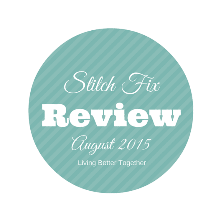 August 2015 Stitch Fix Review