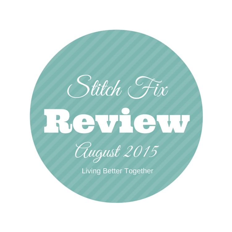 August 2015 Stitch Fix Review