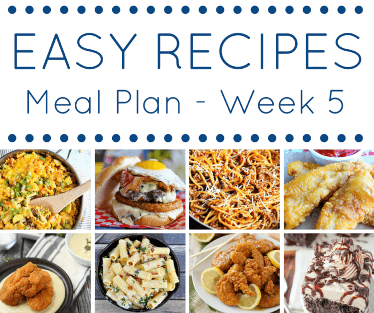 Easy Dinner Time Recipes: Easy Dinner Recipes Meal Plan Week 5