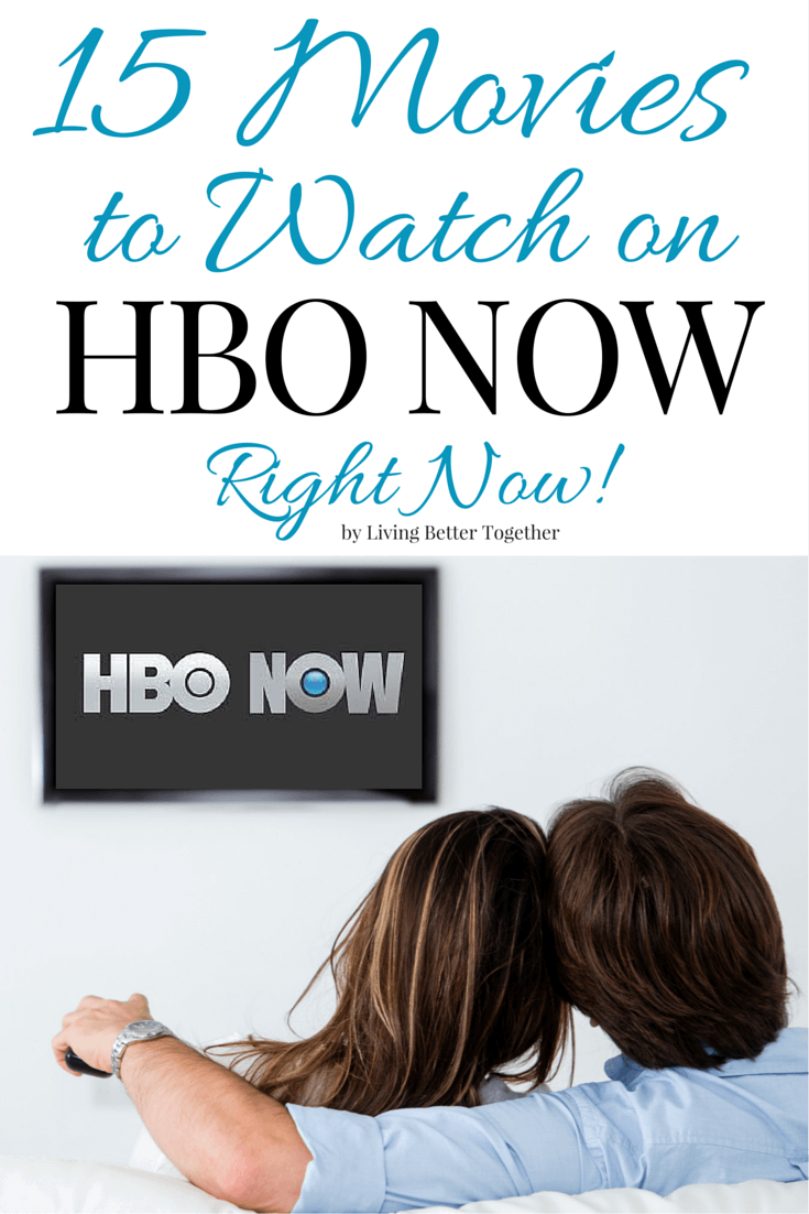 15 Movies to Watch on HBO NOW