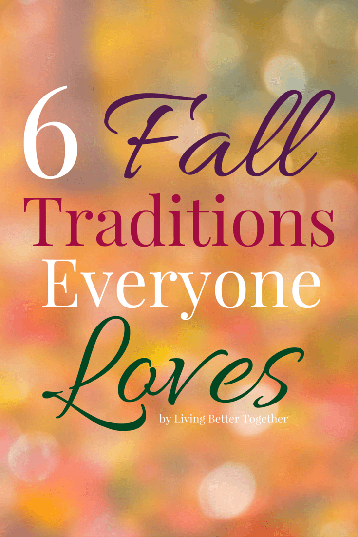 6 Fall Traditions Everyone Loves