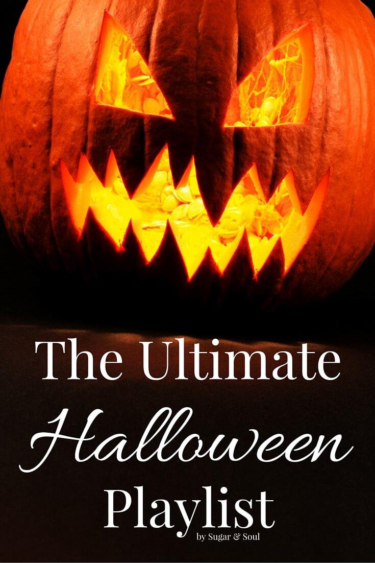 The Ultimate Halloween Playlist - Sugar & Soul