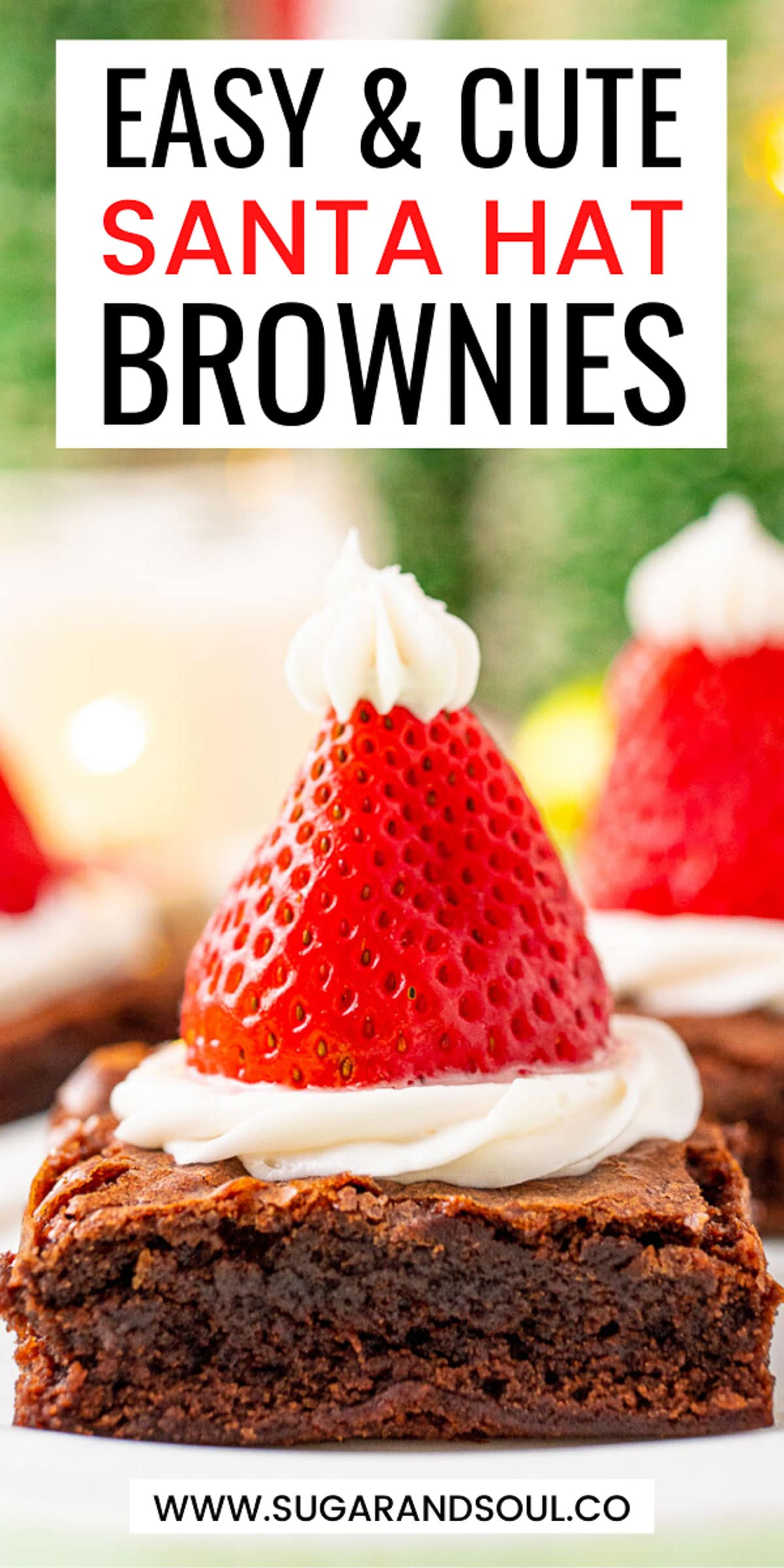 These Santa Hat Brownies are a simple and cute recipe to make with the kids for the holidays! A delicious fudge brownie is topped with buttercream frosting and a juicy strawberry! via @sugarandsoulco