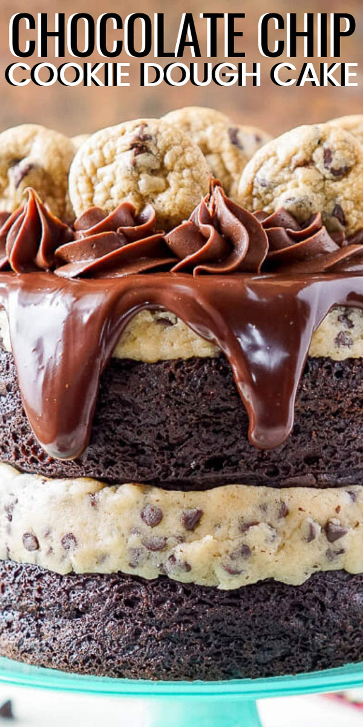 This Chocolate Chip Cookie Dough Cake is made with two layers of delicious chocolate cake, and two layers of edible cookie dough then topped with ganache, frosting, and mini chocolate chip cookies! via @sugarandsoulco