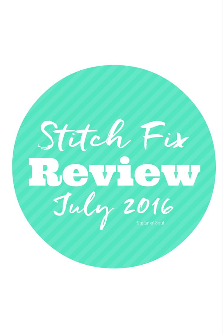 Stitch Fix Review July 2016 - See what I got in my box this month and get your own personal stylist and fun pieces shipped right to your door!