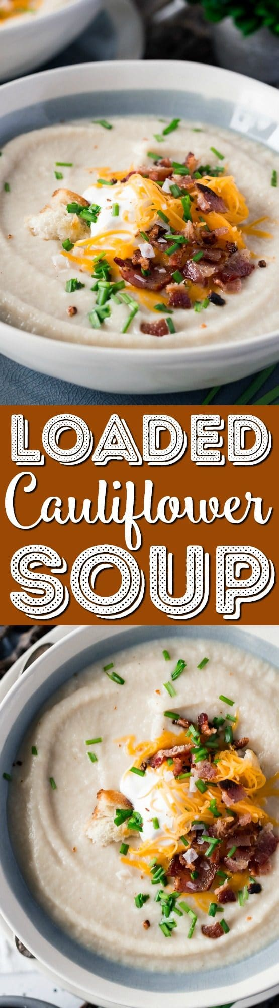 This Loaded Cauliflower Soup is creamy and delicious! It's made with fresh cauliflower, sweet onion, and topped with crispy bacon, cheddar cheese, and sour cream for a healthy meal option.