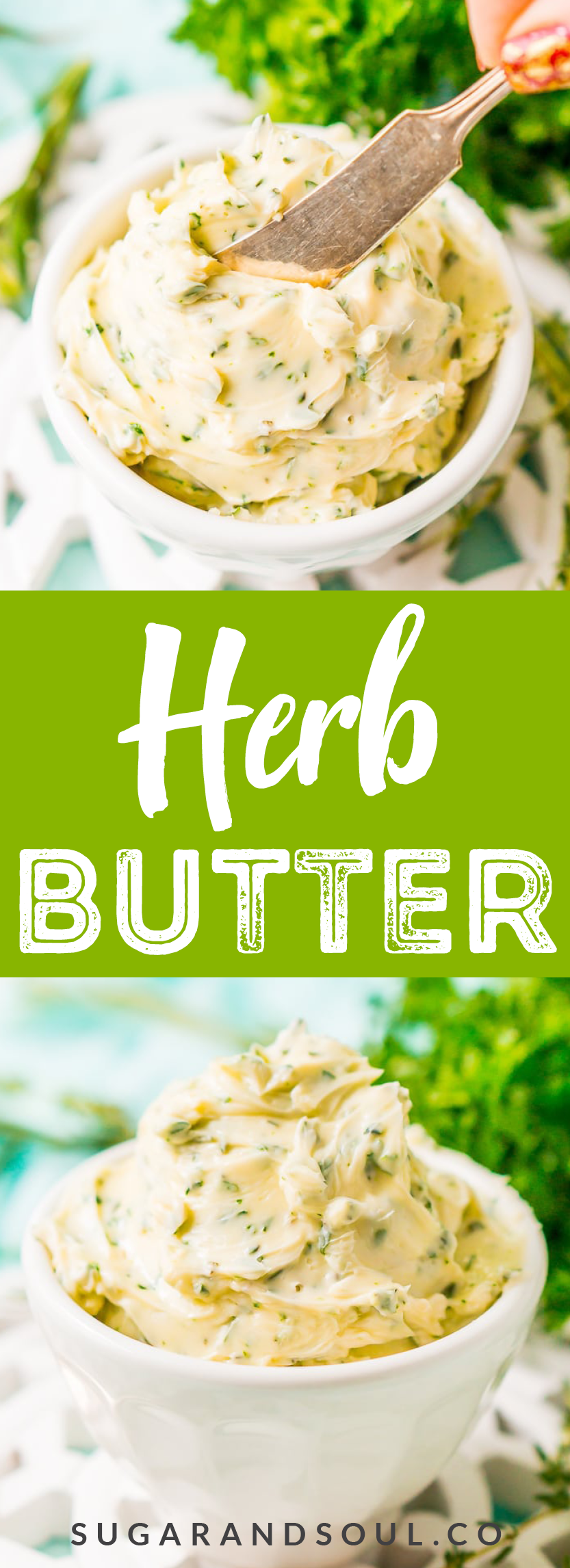 This savory Herb Butter is infused with parsley, thyme, rosemary, black pepper, and lemon zest for a flavorful spread that tastes delicious on garlic bread, dinner rolls, steak, and more! via @sugarandsoulco
