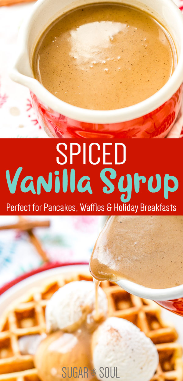 Spiced Vanilla Syrup is a rich and creamy syrup with a blend of cinnamon, allspice, and nutmeg that make this a delicious addition to the brunch table that's perfect for smothering pancakes, waffles, and more!