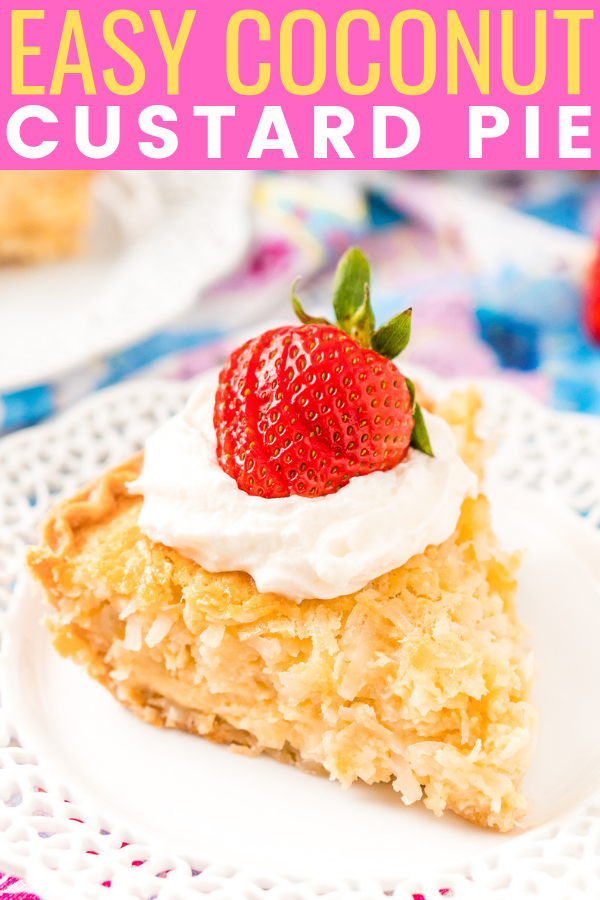 Coconut Custard Pie is a dense and creamy treat made with just 7 ingredients including coconut, milk, and eggs! It's super simple to whip up for any gathering this spring, especially for Easter dessert!