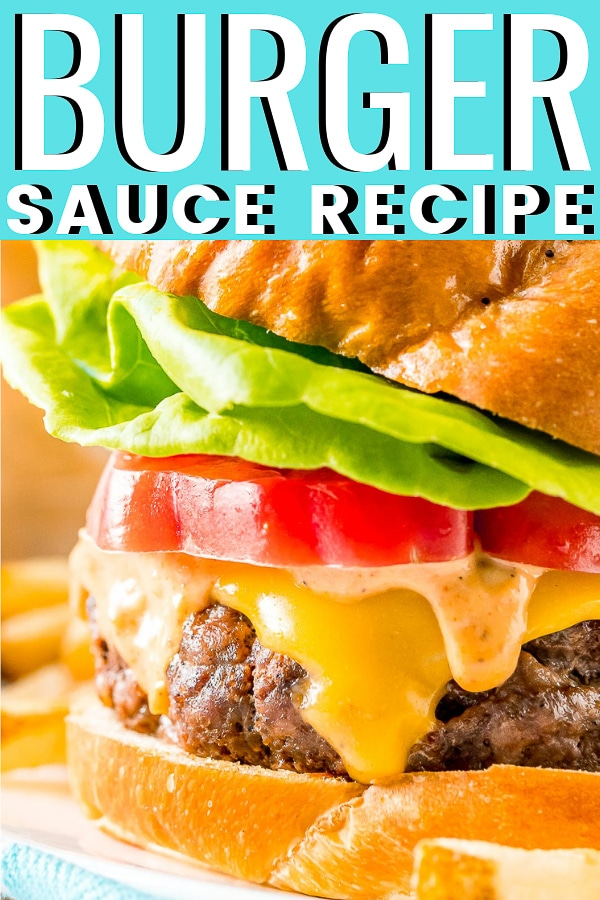Burger Sauce is an easy and delicious condiment recipe made with mayo, ketchup, mustard, relish, and spices that add so much flavor to any burger, sandwich, or even fries! via @sugarandsoulco