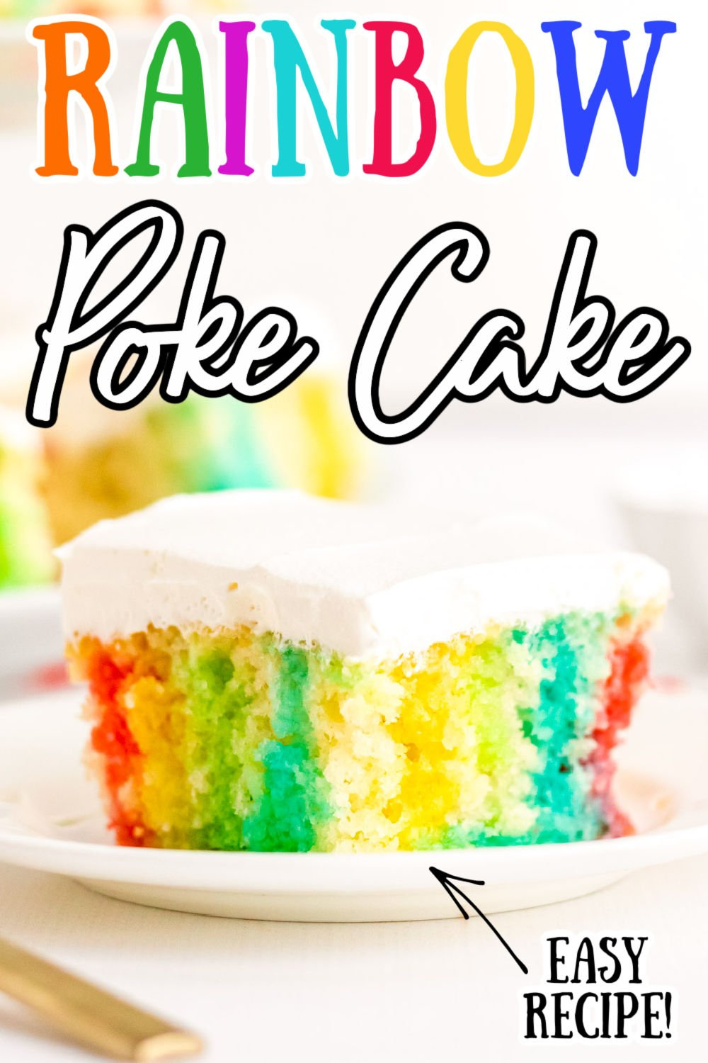 This Rainbow Jello Poke Cake is easily made using a boxed white cake mix and jello to create a fun, light dessert filled with vibrant colors! via @sugarandsoulco