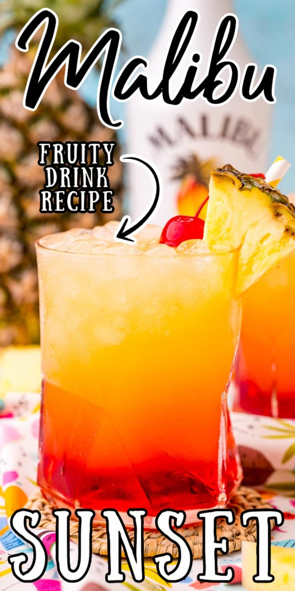 Malibu Sunset Drink is a tropical cocktail made with pineapple juice, coconut rum, and homemade grenadine syrup for the perfect summer drink! via @sugarandsoulco