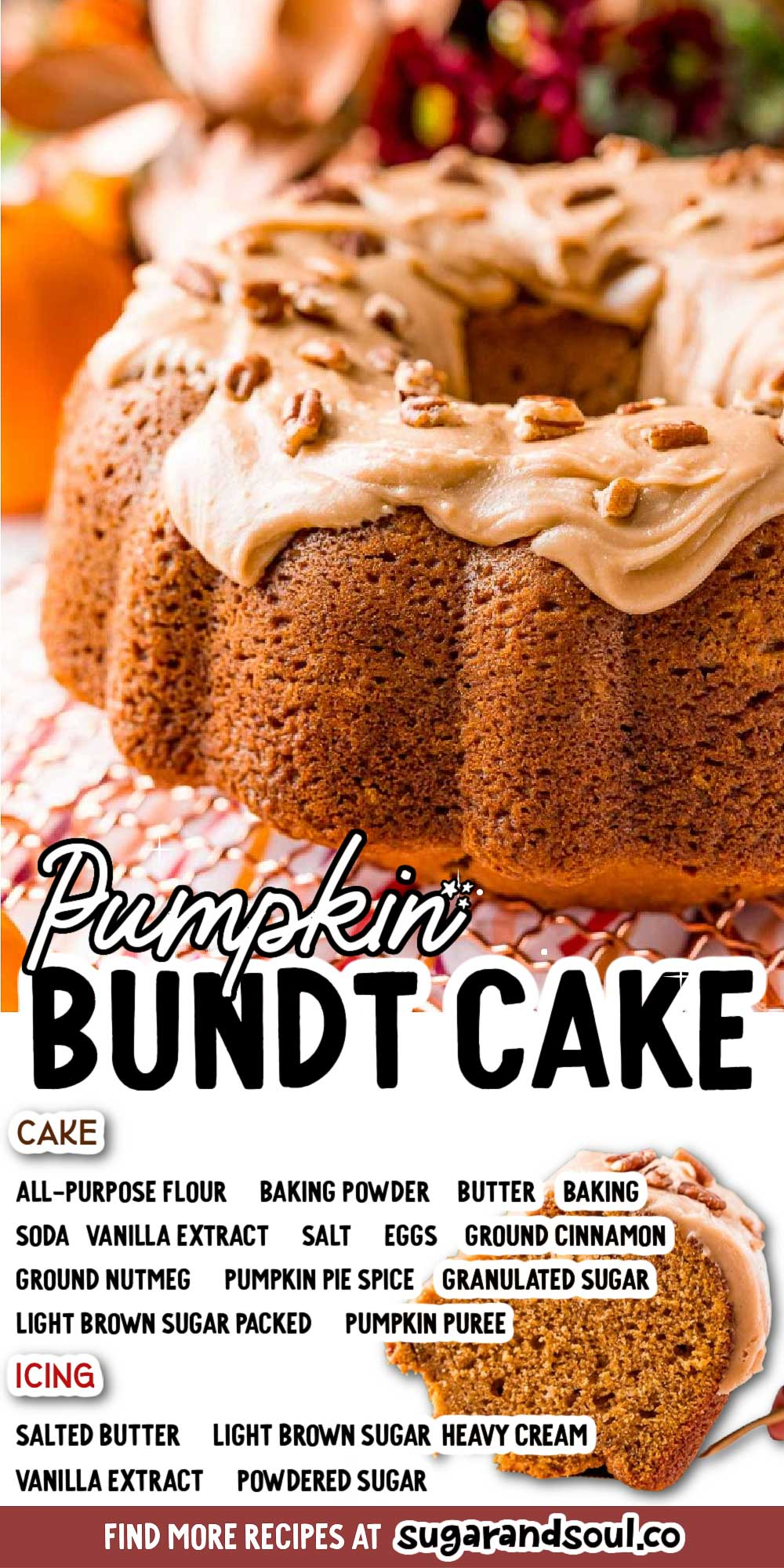 This Pumpkin Bundt Cake Recipe is for anyone who loves pumpkin spice! Pumpkin pound cake is laced with warm fall spices and topped with a decadent brown sugar icing. Baked in a Bundt pan, it looks ornate but is easy to make! via @sugarandsoulco