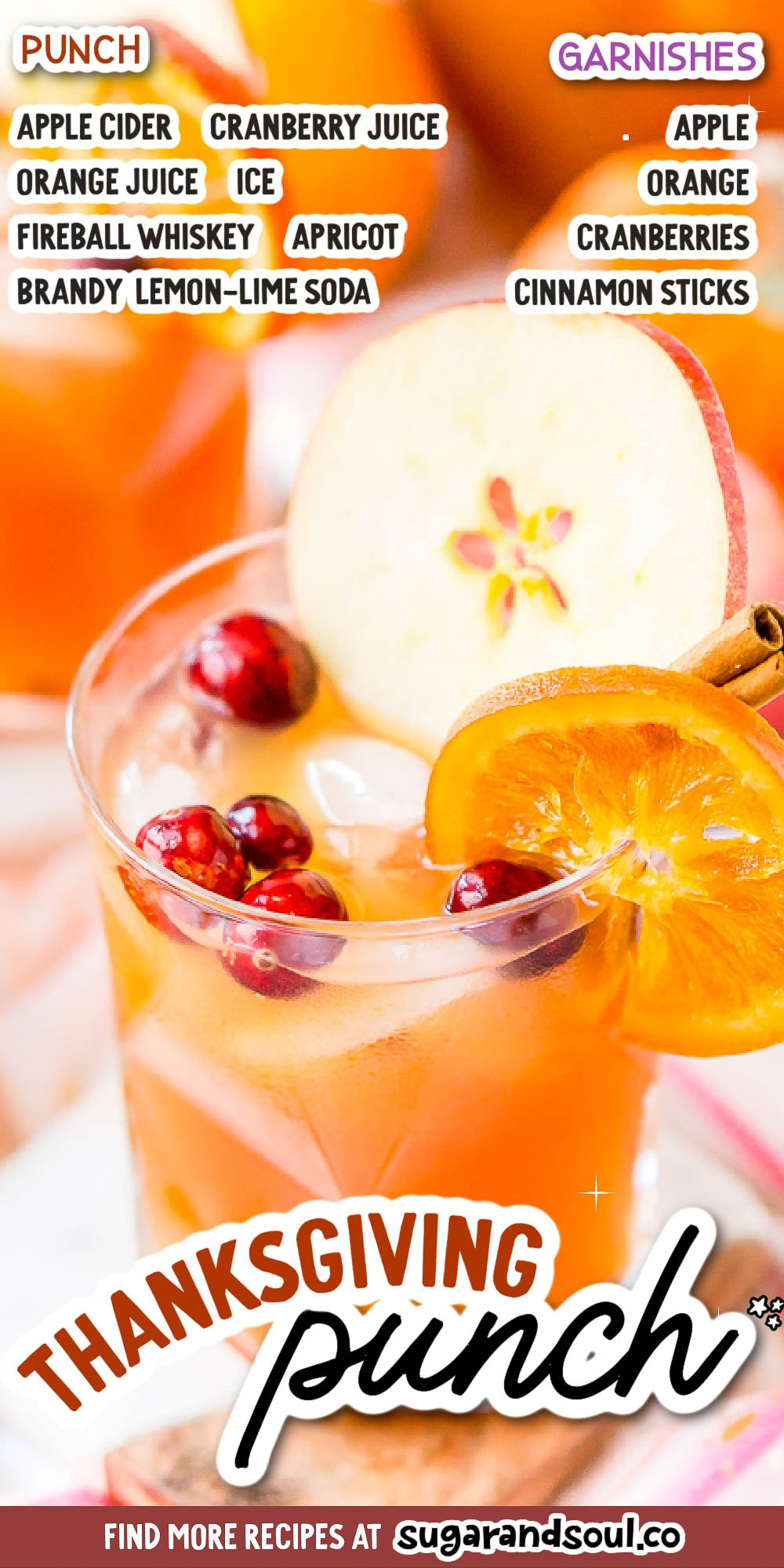 This Thanksgiving Punch made with apple cider, whiskey, fruit juice, brandy, and soda packs the delicious flavors of fall and winter in one delicious holiday drink recipe! via @sugarandsoulco